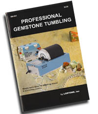 Professional Gemstone Tumbling - revised edition - A well documented STEP- BY- STEP Guide to Tumbling Gemstones includes all the grit and polish recipes for all size tumblers! 20 Pages. In Stock and ships immediately.
